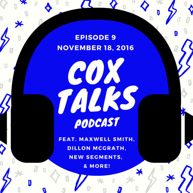 CoxTalks Episode 9